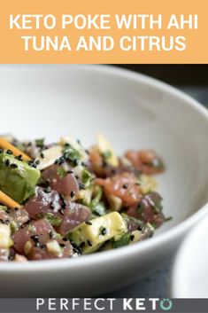 The simplest keto poke with Ahi Tuna you've ever had. Don't deprive yourself of citrus flavor. Remake this classic Hawaiian dish Perfect Keto style. Paleo Recipes, Low Carb Recipes, Hawaiian Dishes, Keto Supplements, Keto Dinner, Plant Based Recipes, Tuna, Ketogenic Diet, Meal Planning