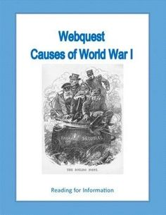 There were many factors that led to the start of World War I in Europe. A lot of these factors were rooted in the deep history of the old powers of Europe including Russia, Germany, France, Italy, Austria, Hungary, and Britain. This internet hunt gives your students background information as they read and answer questions about the circumstances and events that led to the first world war