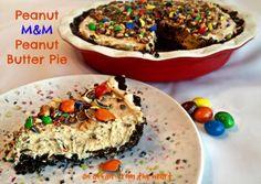 Peanut M&M Peanut Butter Pie   An Affair from the Heart