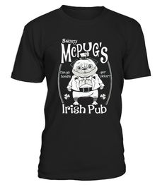 # Snorty Mcpub's Irish Pub .    Tags: mother, dad, father, mom, mommy, daddy, veteran, musical, daughter, irish, woo tang, trucker, teacher, teach, firefighter, zombie, valentine, happy.TIP: If you buy 2 or more (hint: make a gift for someone or team up) you'll save quite a lot on shipping.         More shirts (Click Here or Click on image):    ** Click The Big Green Button to pick your style, color and size. **    Guaranteed safe and secure checkout via:  VISA | MC | DISC | AMEX | PAYPAL
