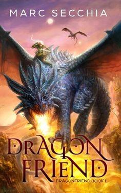Dragonfriend (Volume 1) CreateSpace Independent Publishin...