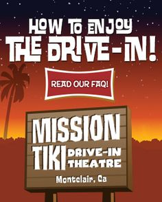 Mission Tiki Drive-In Theatre in Montclair, CA.  (Near LA)