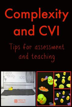 Tips for assessing and teaching complexity to children with CVI (Cortical Visual Impairment)