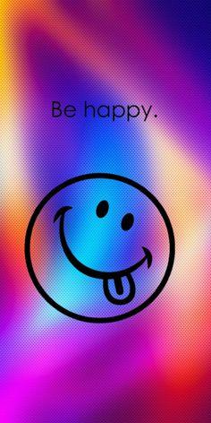 Be happy wallpaper Smile Wallpaper, Funny Iphone Wallpaper, Phone Screen Wallpaper, Couple Wallpaper, Emoji Wallpaper, Cute Wallpaper Backgrounds, Cellphone Wallpaper, Cute Wallpapers, Classy Wallpaper