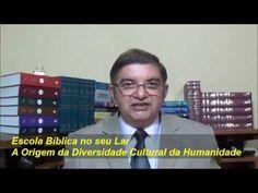 A Origem da Diversidade Cultural da Humanidade - Escola Bíblica no seu Lar - EBDWeb