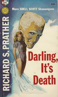 Bitter Tea and Mystery: Darling, It's Death: Richard S. Prather