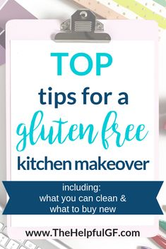 Pin now for simple and easy tips to get your kitchen ready to cook gluten-free! Tips include suggestions on what can be cleaned, what you may need to purchase new, and how to be sure that you avoid cross contamination with gluten.#celiacdisease #glutensensitivity