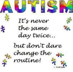 don't change a thing....  https://www.facebook.com/singlemotherswhohavechildrenwithautism