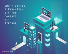 Atechup - Startup and Entrepreneurship Courses, Classes and Workshop Entrepreneurship Courses, Startup Quotes, Smart City, Start Up Business, Startups, Innovation, Workshop, Life, Inspiration