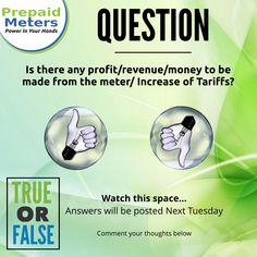 Question 4: Is there any profit/revenue/money to be made from the meter/increase of Tariffs?