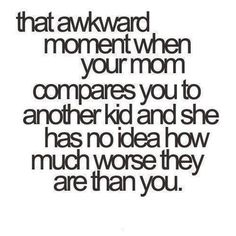 That Awkward Moment When Your Mom