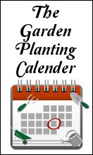 The Garden Planting Calendar (All Things Plants):  Excellent garden planting guide just enter your location and it gives you the important dates.