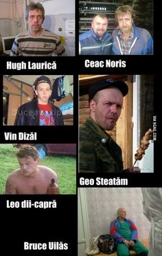 Apparently, some of the Hollywood stars moved to Vaslui, Romania