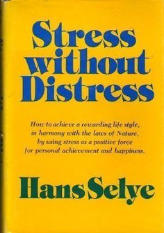 Stress Without Distress: Amazon.de: Hans Selye: Englische Bücher