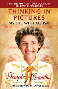 Thinking in Pictures, Expanded Edition: My Life with Autism (Vintage) by Temple Grandin,http://www.amazon.com/dp/0307739589/ref=cm_sw_r_pi_dp_8yZpsb1WWVHAZANY