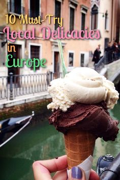 10 Must-Try Local Delicacies in Europe   http://mismatchedpassports.com/2015/02/02/10-must-try-local-delicacies-in-europe/