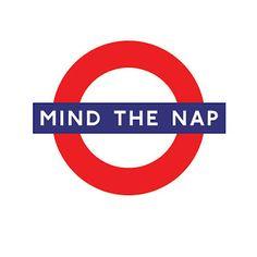 The Royal Nursery, Prince George, Mind the nap, underground