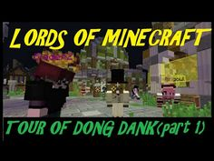Lords Of Minecraft. Tour Of Dong Dank (part Some Rarely Seen Places. Minecraft 1, Video Games, Gaming, Lord, Map, Places, Lugares, Videogames, Location Map