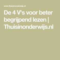 De 4 V's voor beter begrijpend lezen | Thuisinonderwijs.nl