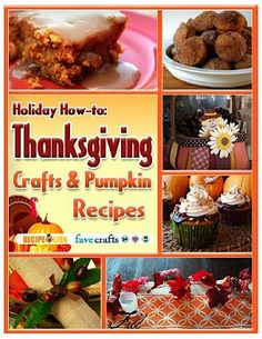 FREE e-Book: Thanksgiving Crafts and Pumpkin Recipes! #thanksgiving