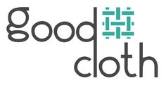 GOOD CLOTH, an online clothing store (and pop-up) pushing the pendulum in the design industry toward transparency, fair treatment and sustainability.