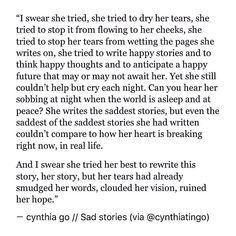 pinterest: cynthia_go | cynthia go, quotes, cynthia go quotes, love quotes, sad quotes, heartbreak quotes, tears, pain, sadness, depression, feeling lost, tumblr, spilled ink