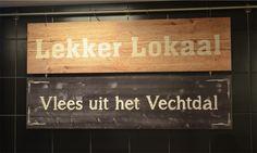 Lekker Lokaal. Weet wat je eet. Bij de #boer om de hoek. En natuurlijk op #hout geprint!