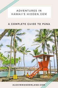 A complete guide to Puna -- Hawaii's best kept secret Usa Travel Map, Usa Travel Guide, Hawaii Travel, Travel Tips, Visit Hawaii, Visit Usa, Hawaiian Islands, Big Island, Plan Your Trip