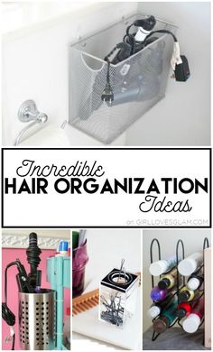 Incredible Hair Organization Ideas on www.girllovesglam.com