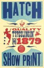 Hatch Show Print- Want to go here one day soooo bad!
