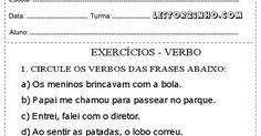 Atividades de português para o 4° ano do ensino fundamental sobre Verbos que é a classe de palavras que se flexiona em pessoa, número, tempo...