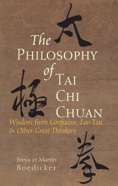 The Philosophy of Tai Chi Chuan - Wisdom from Confucius, Lao Tzu, and Other Great Thinkers ebook by Freya Boedicker, Martin Boedicker Chakra Meditation, Meditation Music, Mindfulness Meditation, The Miracle Of Mindfulness, Tai Chi Moves, Tai Chi Exercise, Tai Chi For Beginners, Tai Chi Qigong, Great Thinkers