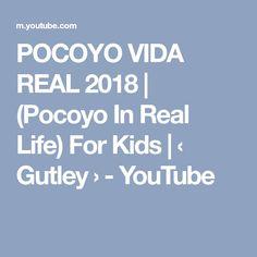 POCOYO VIDA REAL 2018 | (Pocoyo In Real Life) For Kids | ‹ Gutley › - YouTube