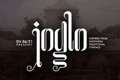 "Font that inspired from Indonesia (Javanese) traditional typeface ""Hanacaraka"""
