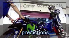Losail Qatar MotoGp 2016 Predictions