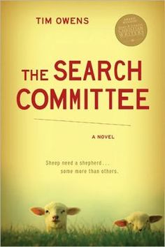 Our Inspirational book club will discuss Tim Owens' The Search Committee on Thursday, July 11, 2013.