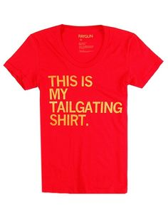 Make this in Green and Yellow and it would be my tailgating shirt!