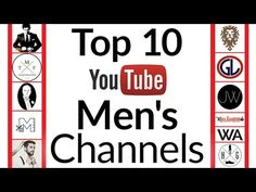 Top 10 YouTube Channels For Men | The Best Men's YouTubers 2016 Edition