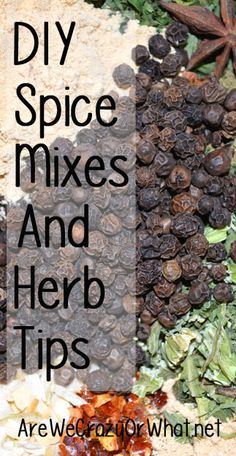 Storing and making your own spice mixes. Here are 13 of my most used spice mixes. I also cover freezing herbs. #beselfreliant