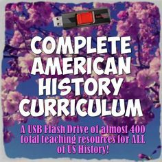 With this purchase, you will receive a USB flash drive of over 400 files in 21 folders full of EVERY resource for American History PLUS tons more great resources! It is enough to plan out every day of the entire school year!