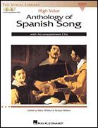 Anthology of Spanish Song, Vocal Collection - High Voice