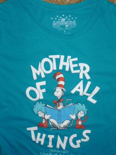 Womens Universal Studios DR. SEUSS Cat in the Hat MOTHER of All Things T-Shirt M #UniversalStudios #GraphicTee