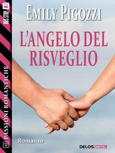Recensione - L'ANGELO DEL RISVEGLIO di Emily Pigozzi http://lindabertasi.blogspot.it/2016/10/recensione-langelo-del-risveglio-di.html