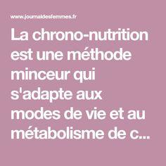 La chrono-nutrition est une méthode minceur qui s'adapte aux modes de vie et au métabolisme de chacun. Un programme qui permet de maigrir sur-mesure.