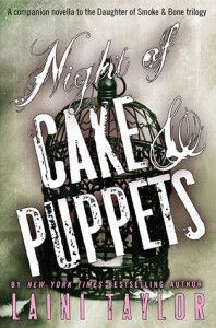 Night of Cake and Puppets - Laini Taylor