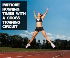 Improve running times with this cross training workout