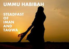 THE COMPANION: Ummu Habibah - Ramlah bt Abu Sufyan - Steadfast on her faith. Prophet Muhammad, Islam, Faith, Movie Posters, Film Poster, Loyalty, Billboard, Film Posters, Believe
