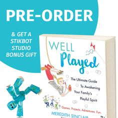 """My first book is now available for pre-order! Order """"Well Played"""" and get your own @stikbot studio!"""