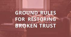blog restoring broken trust
