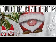 How to Draw & Paint Gnomes - Quick Christmas Holiday Decoration - YouTube